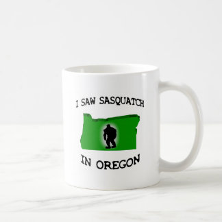 I Saw Sasquatch In Oregon Coffee Mug