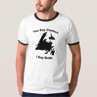 I say Duds Shirt