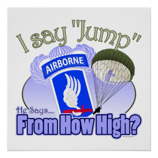 I Say Jump [173rd Airborne] Print