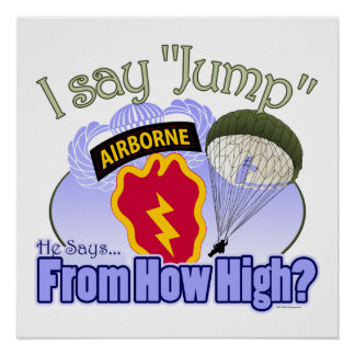 I Say Jump [25th Infantry Division] Poster