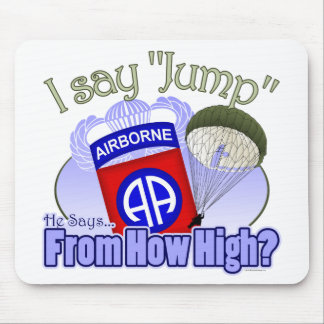 I Say Jump [82nd Airborne] Mouse Mat