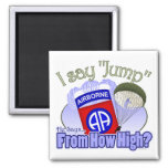 I Say Jump [82nd Airborne] Square Magnet