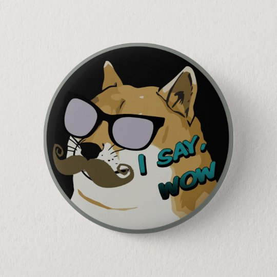 I SAY WOW Dogecoin 6 Cm Round Badge