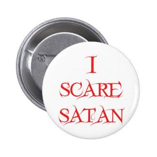 I Scare Satan 6 Cm Round Badge