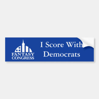 I Score With Democrats Bumper Sticker