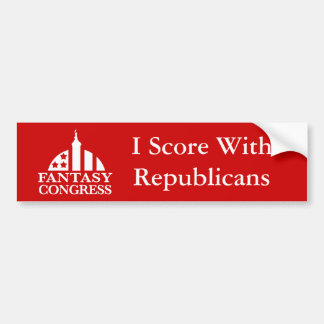 I Score With Republicans Bumper Sticker