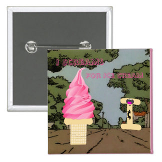 I Scream for Ice Cream 15 Cm Square Badge