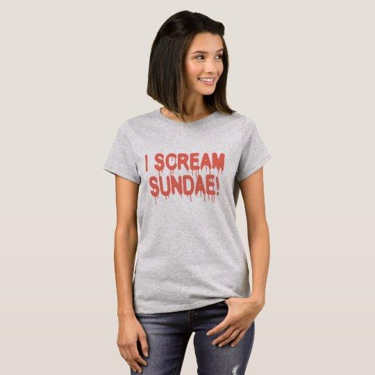 I Scream Sundae Humour Funny Ice-cream T-Shirt