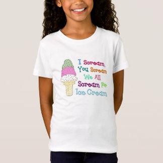 I Scream You Scream Ice Cream Girl's T-Shirt
