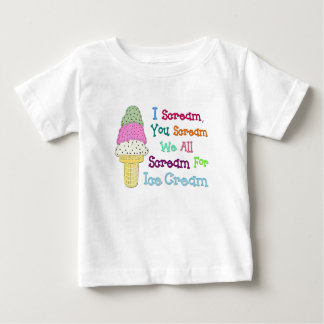 I Scream You Scream Ice Cream Infant's T-Shirt