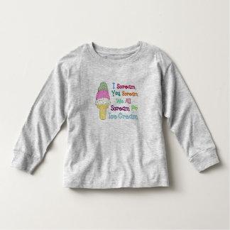 I Scream You Scream Toddler's Long Sleeve Shirt