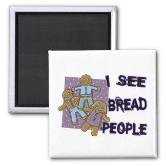 I See Bread People Magnet