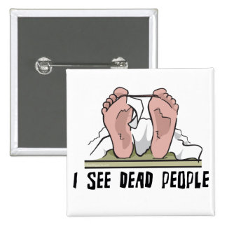 I See Dead People 15 Cm Square Badge