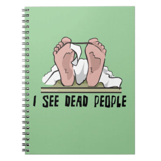 I See Dead People Note Books
