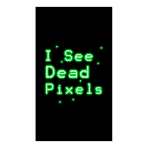 I See Dead Pixels Business Card Templates