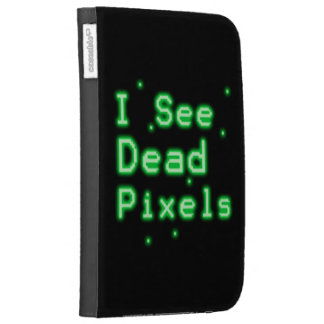I See Dead Pixels Case For The Kindle