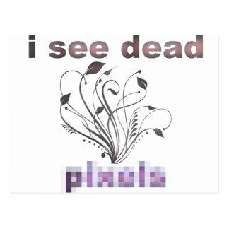 I see dead pixels postcard