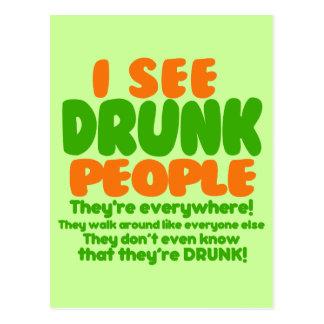 I See Drunk People Postcard