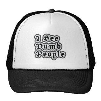 I See Dumb People Trucker Hats