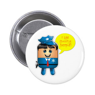 I See Guilty People Policeman Button