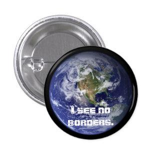 """I see no borders."" Button"