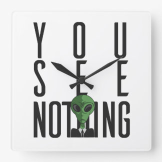 I See Nothing w/ Green Alien on a Suit Square Wall Clock