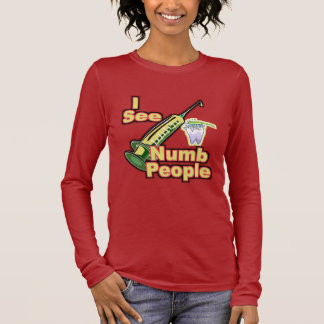 I See Numb People Long Sleeve T-Shirt