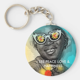 I SEE PEACE LOVE & HAPPINESS KEY CHAIN