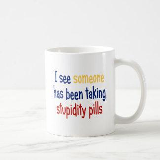 I see someone has been taking stupidity pills basic white mug