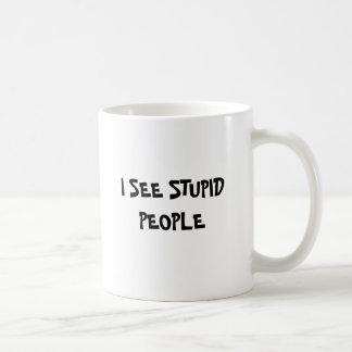 I SEE STUPID PEOPLE BASIC WHITE MUG