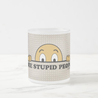 I See Stupid People Frosted Glass Mug
