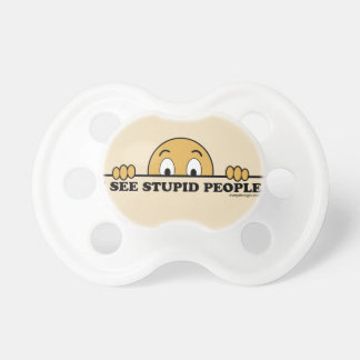 I See Stupid People Pacifier