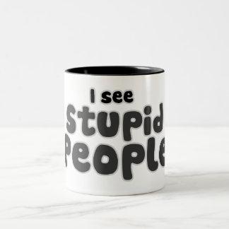I see Stupid People Two-Tone Coffee Mug