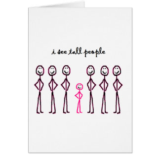 I See Tall People Card