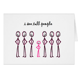 I See Tall People Greeting Card