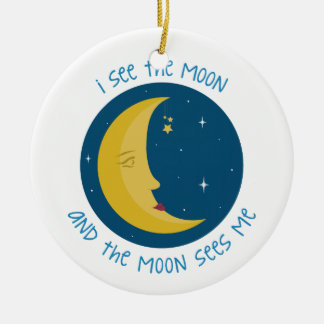 I See The Moon Christmas Ornament