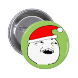 i see what you did there xmas meme button