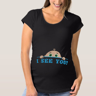 I see you maternity T-Shirt
