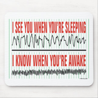 I See You When You're Sleeping...Mousepad Mouse Mat