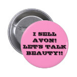 I SELL AVON! LET'S TALK BEAUTY!! 6 CM ROUND BADGE