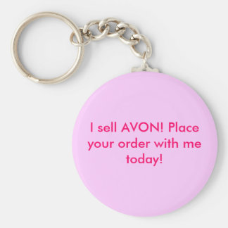 I sell AVON! Place your order with me today! Key Ring