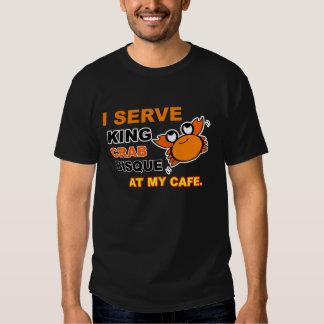 """I Serve King Crab Bisque at My Cafe"" Dark T-Shirt"