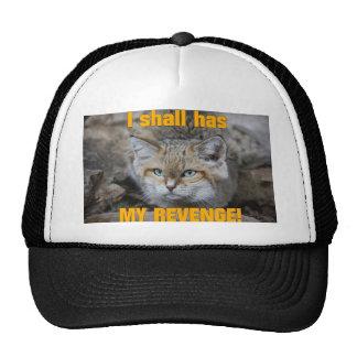 I shall has MY REVENGE! Trucker Hat