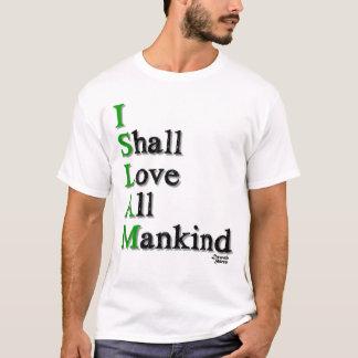I Shall Love T-Shirt