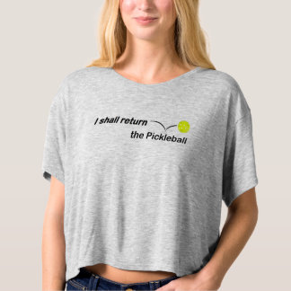 I Shall Return Outdoor Pickleball Ladies Crop Top
