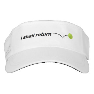 I Shall Return Tennis Visor