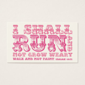 I Shall Run and Not Grow Weary Pink Typography Business Card