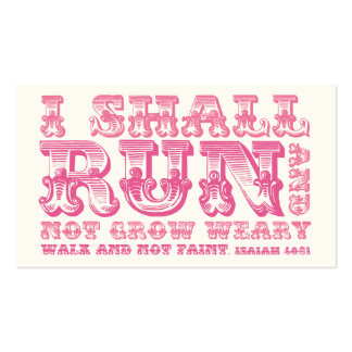 I Shall Run and Not Grow Weary Pink Typography Pack Of Standard Business Cards
