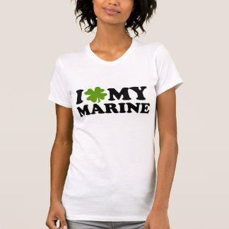 I (shamrock) My M A R I N E Shirt