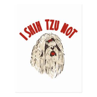"""""""I Shih Tzu Not"""" Postcard"""